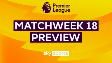 Premier League Matchweek 18 Preview
