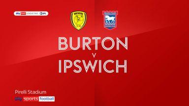 Burton 0-1 Ipswich