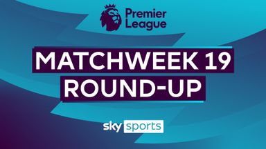 Premier League Matchweek 19 round-up