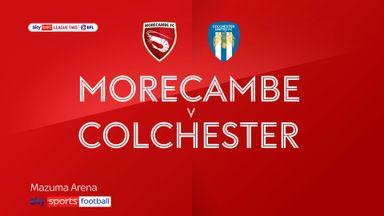 Morecambe 3-0 Colchester