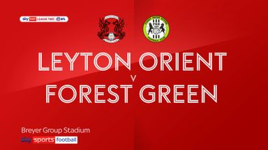 Leyton Orient 0-1 Forest Green