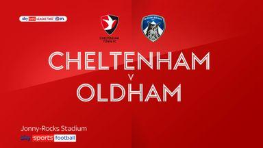 Cheltenham 2-0 Oldham