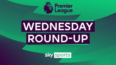 Premier League Wednesday Roundup
