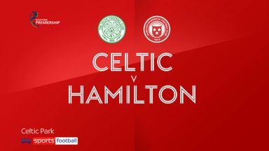 Celtic 2-0 Hamilton