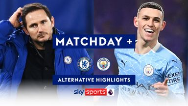 Matchday+ | Chelsea vs Man City
