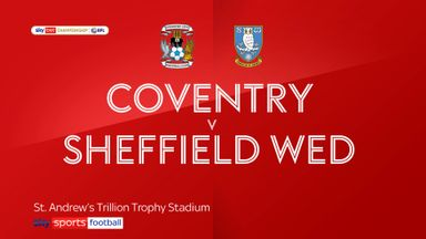 Coventry 2-0 Sheffield Wednesday