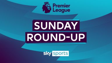 Premier League Sunday Roundup