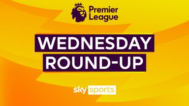 Premier League: Wednesday Round-Up