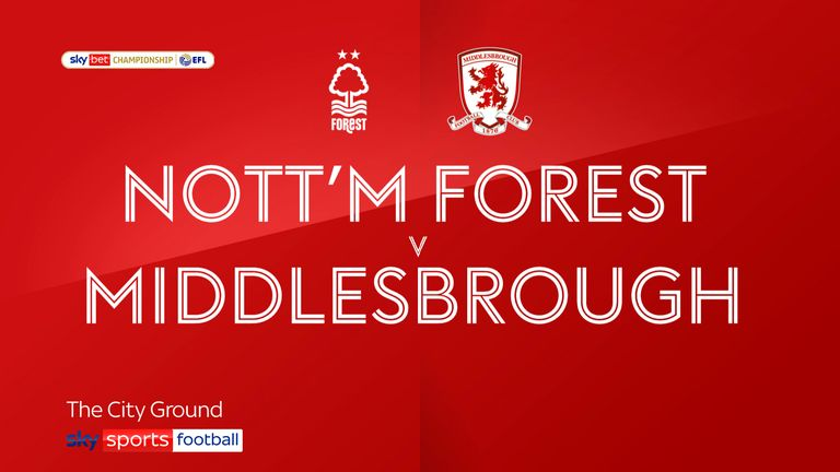 Highlights of the Sky Bet Championship match between Nottingham Forest and Middlesbrough