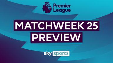 Premier League MW25 Preview