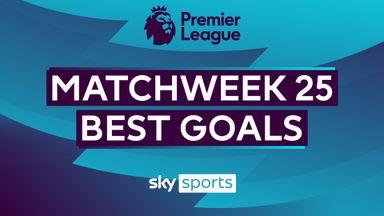 PL Best Goals: Matchweek 25