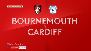 Bournemouth 1-2 Cardiff