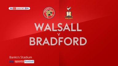 Walsall 1-2 Bradford City