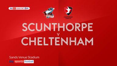 Scunthorpe 0-2 Cheltenham