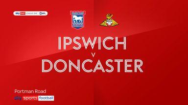 Ipswich 2-1 Doncaster