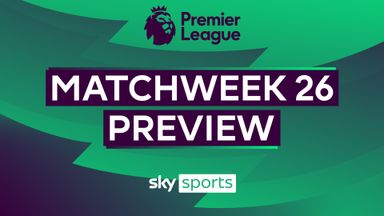 Premier League MW26 preview