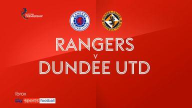 Rangers 4-1 Dundee Utd