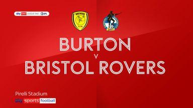Burton 1-0 Bristol Rovers