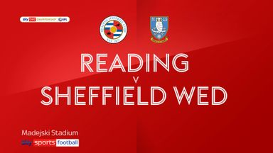 Reading 3-0 Sheff Wed