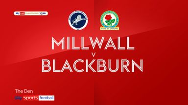 Millwall 0-2 Blackburn