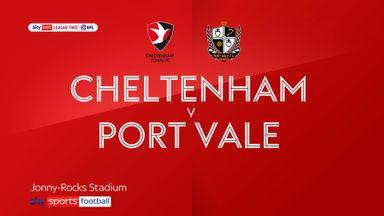Cheltenham 3-2 Port Vale