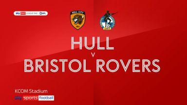 Hull 2-0 Bristol Rovers
