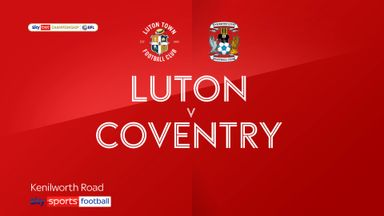 Luton 2-0 Coventry