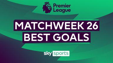 PL Best Goals: Matchweek 26
