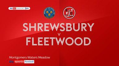 Shrewsbury 0-2 Fleetwood