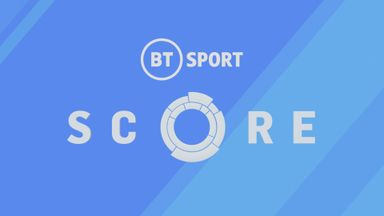 BT Sport Score: Ep 32
