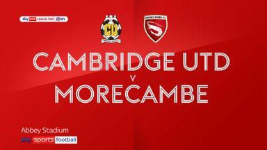 Cambridge 2-1 Morecambe