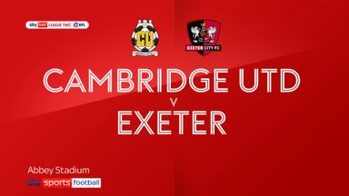 Cambridge 1-4 Exeter