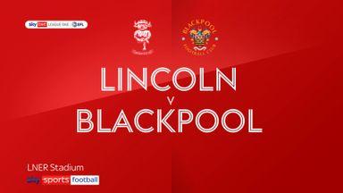 Lincoln 2-2 Blackpool