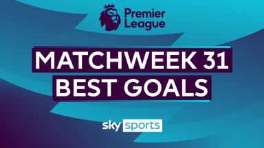 PL Best Goals: Matchweek 31