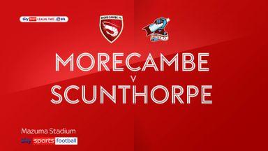 Morecambe 4-1 Scunthorpe