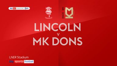 Lincoln 4-0 MK Dons