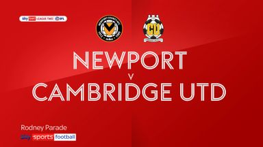 Newport 0-1 Cambridge