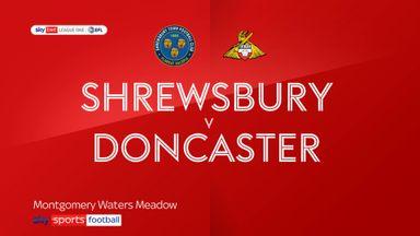 Shrewsbury 0-2 Doncaster