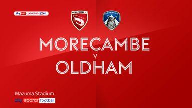 Morecambe 4-3 Oldham