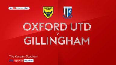 Oxford Utd 3-2 Gillingham