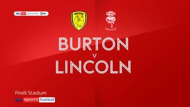 Burton 0-1 Lincoln