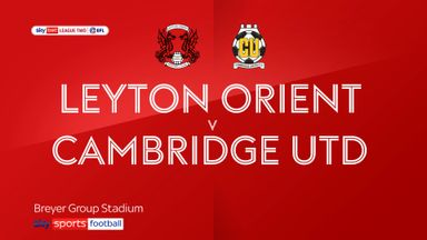 Leyton Orient 2-4 Cambridge