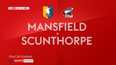 Mansfield 3-0 Scunthorpe