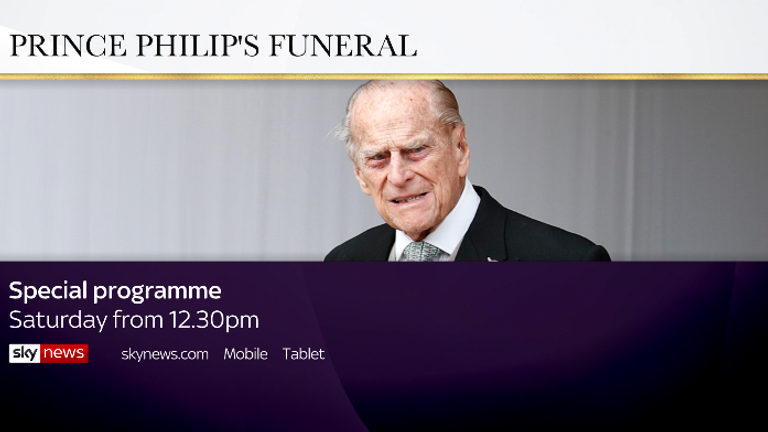 Watch and follow live coverage of Prince Philip's funeral service on Sky News from 12.30pm on Saturday.