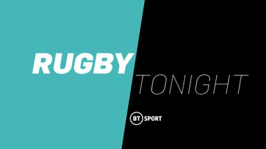 Rugby Tonight: Ep 13