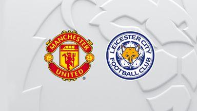 PL: Man Utd v Leicester