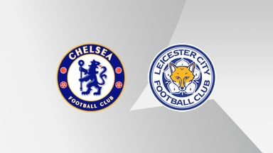 FAC: Chelsea v Leicester - Final