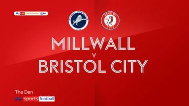 Millwall 4-1 Bristol City