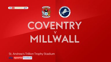 Coventry 6-1 Millwall