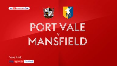 Port Vale 0-3 Mansfield